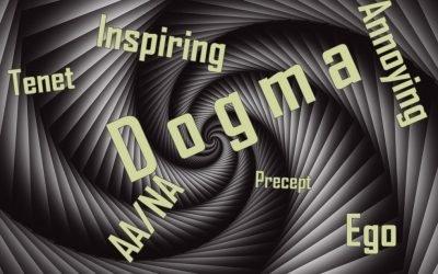 Does DOGMA Belong in 12-step fellowships like AA and NA?